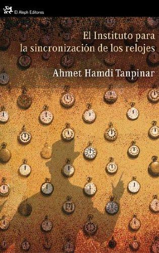 Portada del libro El instituto para la sincronización de los relojes (Modernos Y Clasicos Del Aleph)