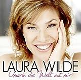 Umarm Die Welt Mit Mir by Laura Wilde