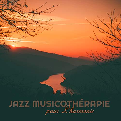 Jazz Musicothérapie pour L'harmonie