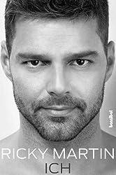 Ricky Martin - ICH (German Edition)