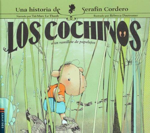 Los cochinos o Un ramillete de papelajos (Serafín Cordero) por Taï-Marc Le Thanh