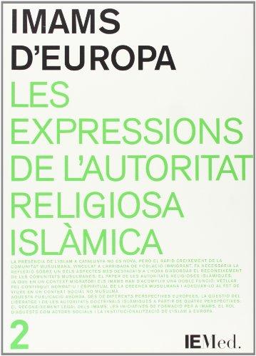 Imams d'Europa. Les expressions de l'autoritat religiosa islàmica (Monografies mediterrànies) por Vv.Aa.