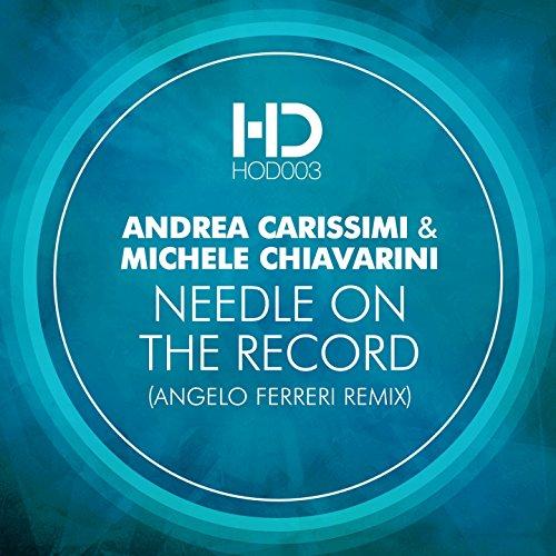 Needle on the Record (Angelo Ferreri Remix) [Explicit]