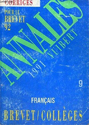 Annales corrigées du Brevet, 1991, numéro 9 : français