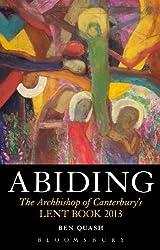Abiding (Archbishop of Canterbury's Lent Book)