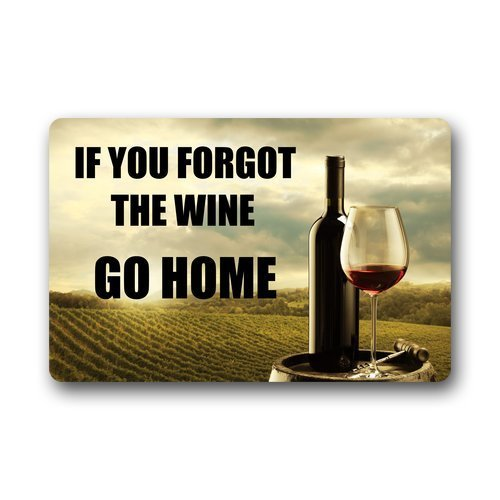 Dongxu Ma EUR Custom Machine-washable Door Mat If You Forgot the Wine Go Home Indoor/Outdoor Decor Rug Doormat 23.6