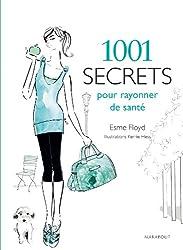 1001 SECRETS POUR RAYONNER DE SANTE