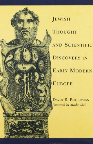 Jewish Thought and Scientific Discovery in Early Modern Europe di David B. Ruderman