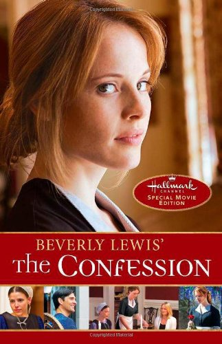 The Confession (The Heritage of Lancaster County, Band 2)