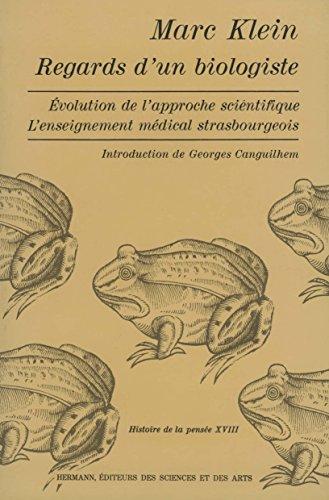 Regards d'un biologiste (Histoire de la pensée)