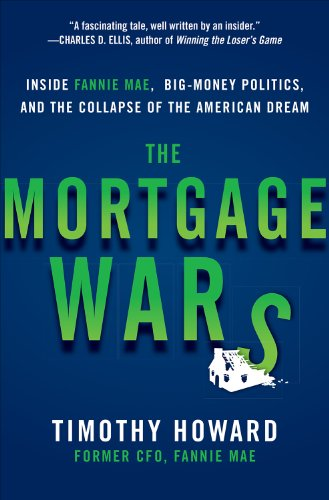 the-mortgage-wars-inside-fannie-mae-big-money-politics-and-the-collapse-of-the-american-dream