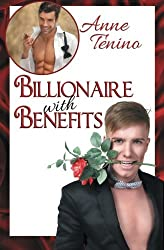 Billionaire with Benefits (Romancelandia) (Volume 2) by Anne Tenino (2014-10-14)