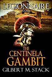 The Centinela Gambit (Legionnaire Book 5)