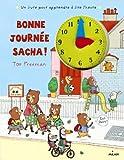Telecharger Livres Bonne journee Sacha (PDF,EPUB,MOBI) gratuits en Francaise