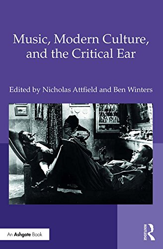 Music modern culture and the critical ear ebook nicholas attfield music modern culture and the critical ear by attfield nicholas winters fandeluxe Images