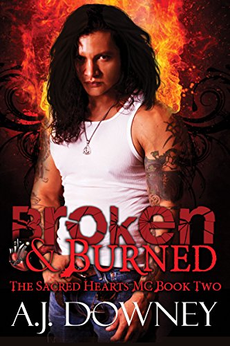 Broken & Burned: The Sacred Hearts MC (English Edition)