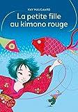 Telecharger Livres La petite fille au kimono rouge (PDF,EPUB,MOBI) gratuits en Francaise