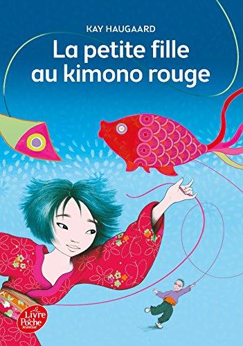 La petite fille au kimono rouge (Livre de Poche Jeunesse) por Kay Haugaard