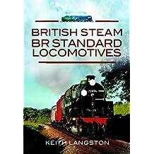 British Steam - BR Standard Locomotives