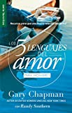 Los 5 Lenguajes del Amor Para Hombres = the Five Love Languages Men's Edition: Recursos Para Que Una Buena Relacion Sea Genial (Favoritos/ Favorites)