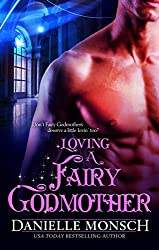 Loving a Fairy Godmother (Fairy Tales & Ever Afters Book 1)