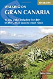 Walking on Gran Canaria. 45 day walks including the GR131. Cicerone. (Cicerone Guides)