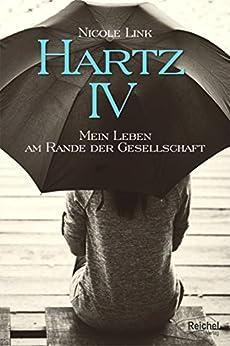 Hartz IV: Mein Leben am Rande der Gesellschaft