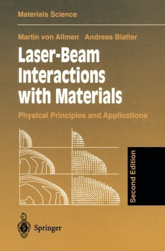 Laser-Beam Interactions with Materials: Physical Principles and Applications (Springer Series in Materials Science) 2nd edition by Allmen, Martin v., Blatter, Andreas (2002) Paperback