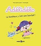 bonheur, c'est son boulot ! (Le) | Gaudrat, Marie-Agnès (1954-....). Auteur