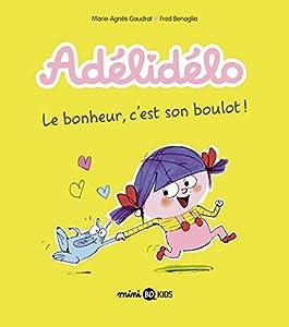 """Afficher """"Adélidélo n° 1 Le bonheur, c'est son boulot !"""""""