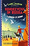 Rendezvous in Russia: Book 4 (Laura Marlin Mysteries)