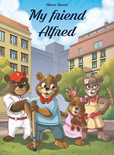 My friend Alfred (English Edition)