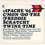 Songtexte von Davie Allan & The Arrows - Apache '65: C'Mon Do the Freddie Scratchy Twine Time