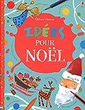 Telecharger Livres Idees pour Noel (PDF,EPUB,MOBI) gratuits en Francaise