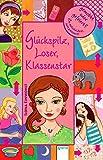 Glückspilz, Loser, Klassenstar: Gemobbt oder gefeiert? (Follow your Heart) - Ilona Einwohlt