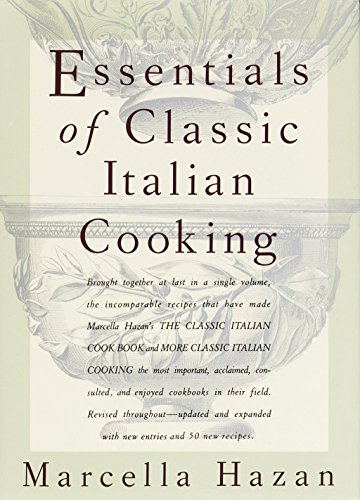 New pdf essentials of classic italian cooking by marcella hazan italian cooking pdf popular essentials of classic italian cooking read ebook online essentials of classic italian cooking read ebook free fandeluxe Choice Image