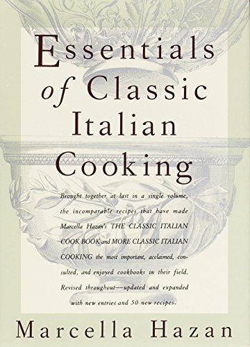 Essentials of Classic Italian Cooking por Marcella Hazan