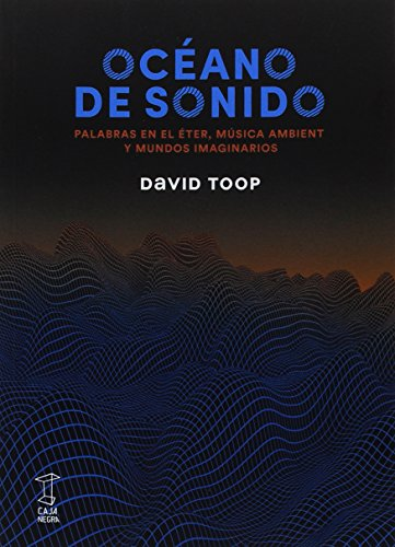 Océano de sonido por David Toop