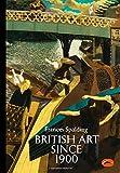 British Art Since 1900 (World of Art)