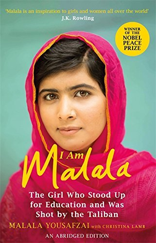 I Am Malala Abridged Edition: The Girl Who Stood Up for Education and was Shot by the Taliban by Malala Yousafzai (2016-02-04)