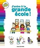 J'entre à la grande école ! (Mes docs Youpi) (French Edition)