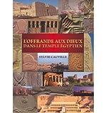 L'offrande Aux Dieux Dans Le Temple Egyptien (Paperback)(French) - Common