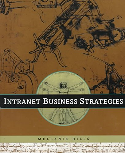 [(INTRANET Business Strategies)] [By (author) Mellanie Hills] published on (October, 1996) par Mellanie Hills