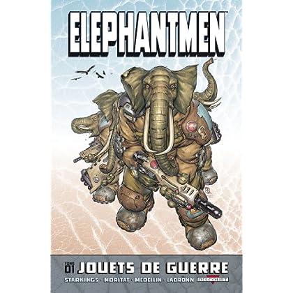 Elephantmen T01 : Jouets de guerre