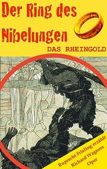 das-rheingold-der-ring-des-nibelungen-1-opernkrimi-mit-original-libretto
