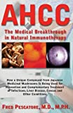 #5: The Science of Ahcc the Science of Ahcc: The Medical Breakthrough in Natural Immunotherapy