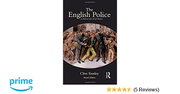 The English Police: A Political and Social History: Amazon.co.uk ...