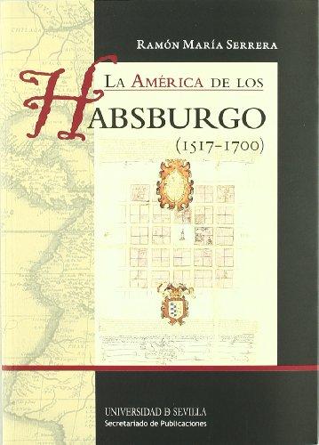 Descargar Libro La América de los Habsburgo (1517-1700) (Manuales Universitarios) de Ramón María Serrera Contreras