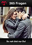 Beziehungsratgeber: 365 Fragen für jede Beziehung: Mit diesen Fragen ganz nah sein