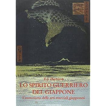 Lo Spirito Guerriero Del Giapppone